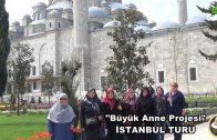 """Büyükanne Projesi """"İstanbul Turu"""""""