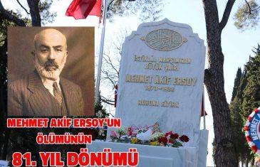 Mehmet Akif Ersoy'un Vefatının 81. Yılı