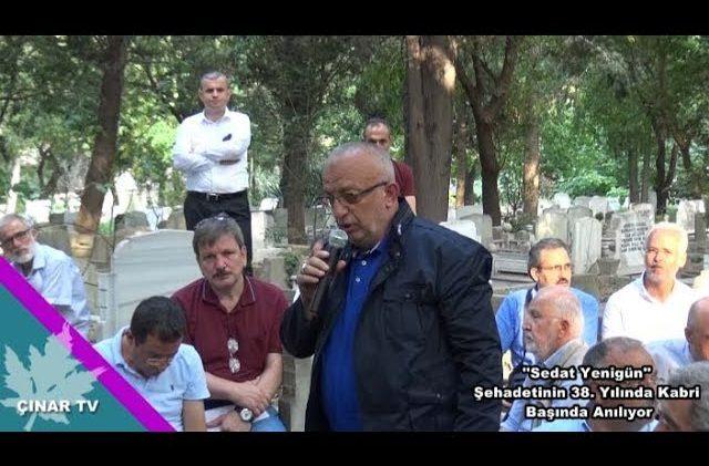 Şehadetinin 38  Yılında Sedat Yenigün