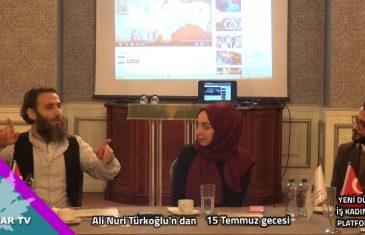 15 Temmuz Gecesi Neler Yaşandı /Ali Nuri Türkoğlu Anlatıyor
