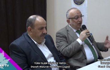 Türk İslam Düşünce Yapısı (Hanefi-Maturidi-Yesevi-NFK Çizgisi)