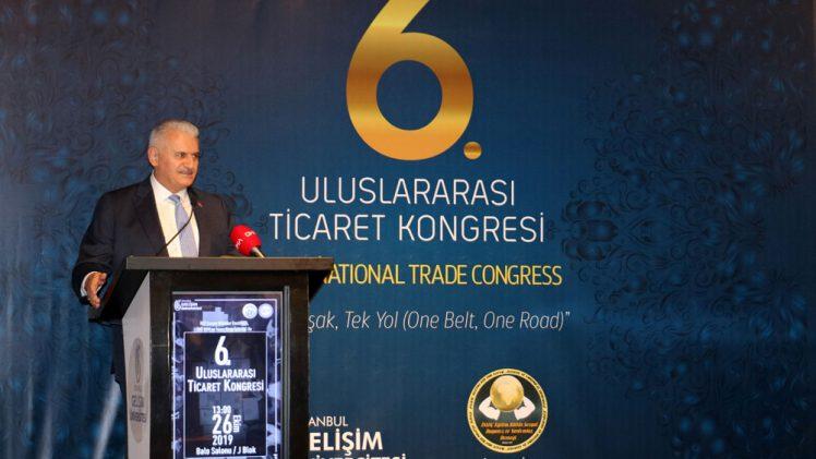 6. Uluslararası Ticaret Kongresi   Binali Yıldırım
