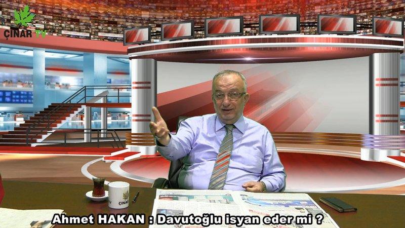 Ahmet Hakan : Davutoğlu isyan eder mi ?