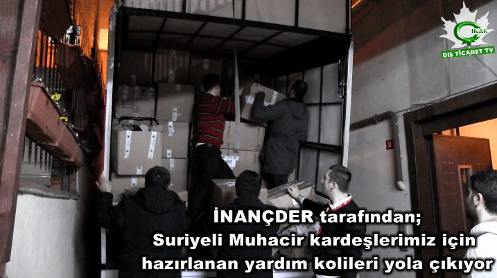 Suriyeli Muhacirlere Yardım Kolileri Yola Çıktı