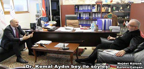 Dr. Kemal AYDIN İle Söyleşimiz